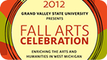 GVSU Gears Up for Annual Fall Arts Celebration