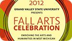 GVSU Gears Up for Annual Fall Arts Celebration