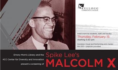 Screening of the Movie Malcolm X @ Kellogg Community College - Davidson Theater (Room 203)   Battle Creek   Michigan   United States