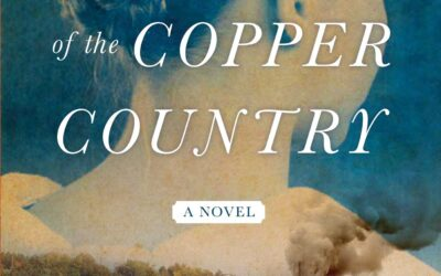 Mary Doria Russell's Book, 'The Women of the Copper Country,'  Chosen as 2021-22 Great Michigan Read